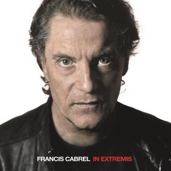 Album de Francis Cabrel In Extremis