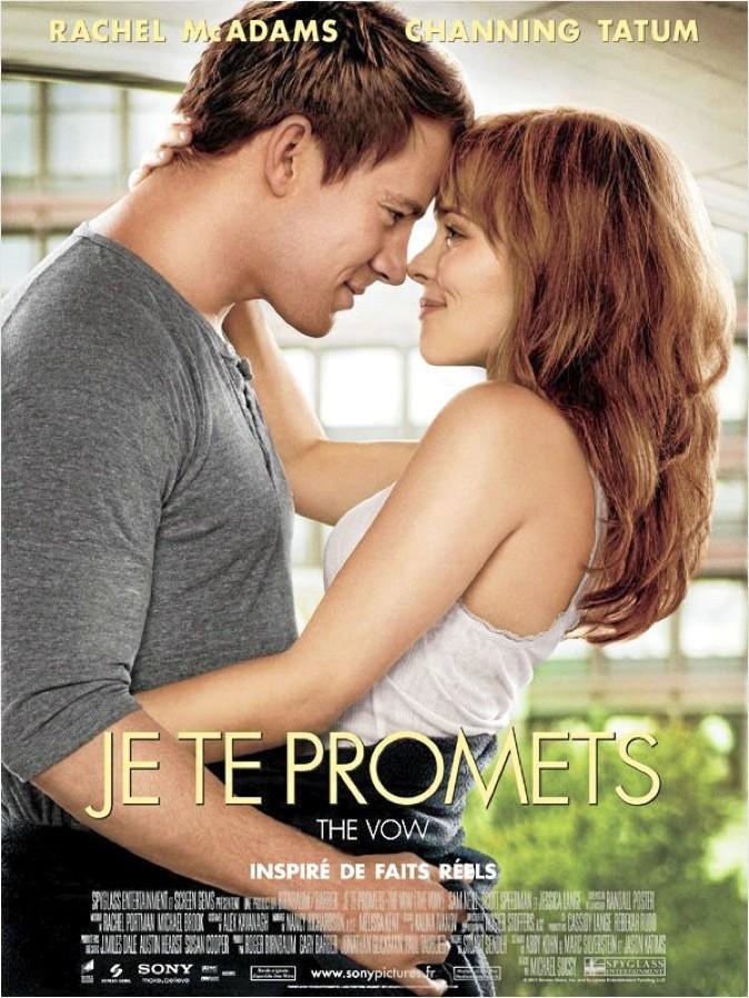 """L'affiche du film """"Je te promets"""" ! de Michael Sucsy avec Rachel McAdams et Channing Tatum"""