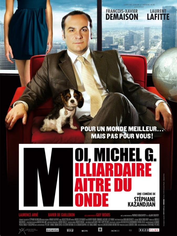 Moi, Michel G., milliardaire, maître du monde, avec François-Xavier Demaison