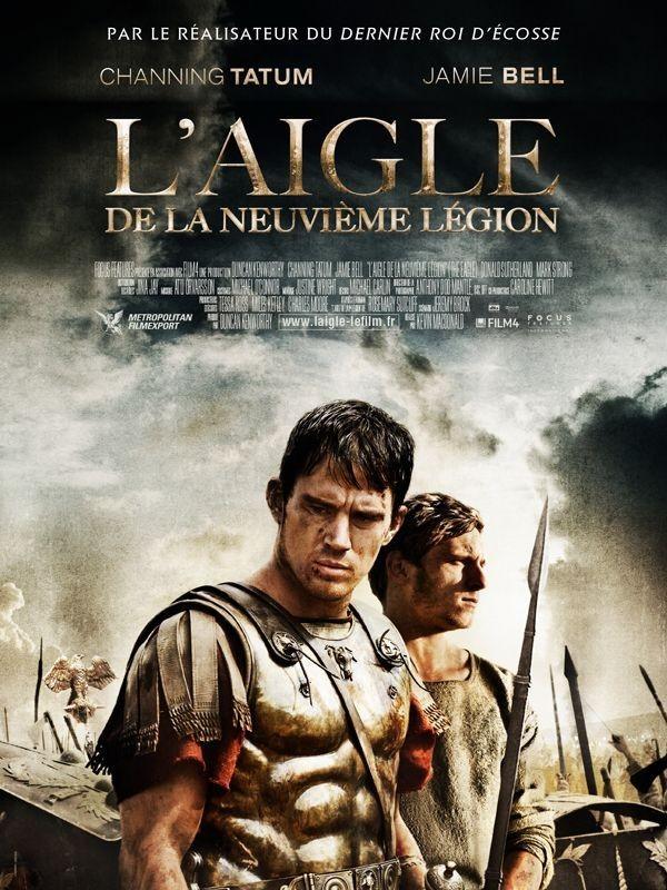 L'Aigle de la neuvième légion avec Channing Tatum