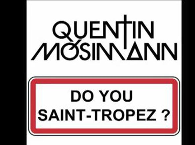 Quentin Mosimann : son nouveau single, la reprise du tube 60's Do You Saint-Tropez ?