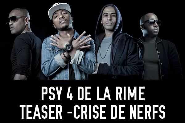 """Vidéo : Psy 4 De La Rime : le célèbre groupe de rap marseillais dévoile le teaser du clip de """"Crise de Nerfs"""" !"""